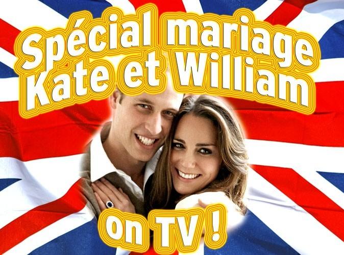 Mariage de Kate Middleton et du Prince William : le programme télé du 23 avril 2011