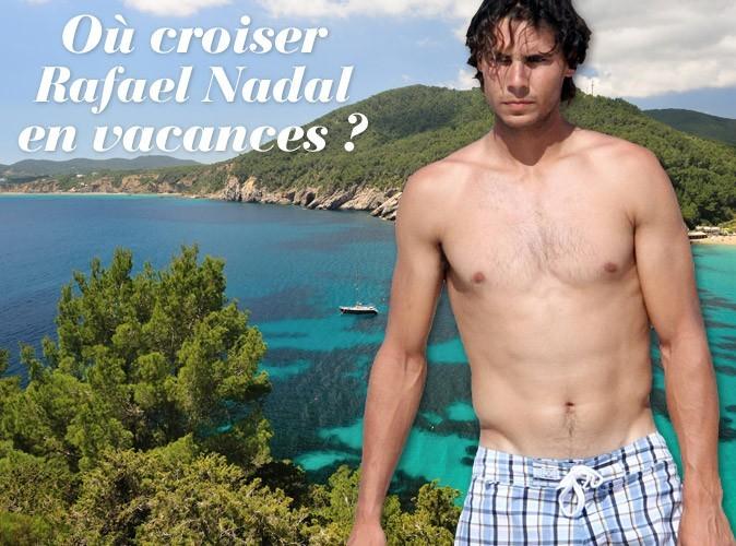 Rafael Nadal fait la fiesta à Ibiza !