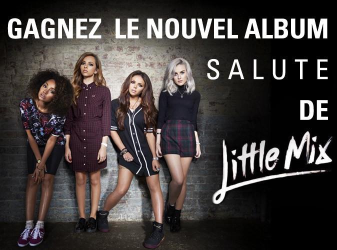"""Grand jeu-concours : Gagnez """"Salute"""", le nouvel album des Little Mix !"""