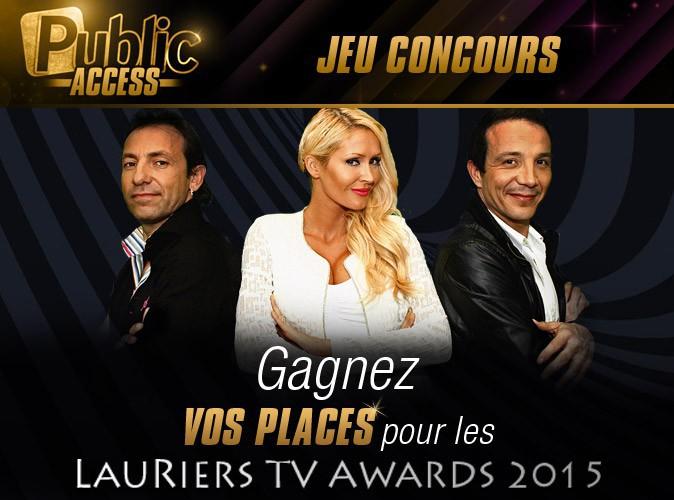 Jeu concours : gagnez vos places pour assister aux Lauriers TV Awards 2015!