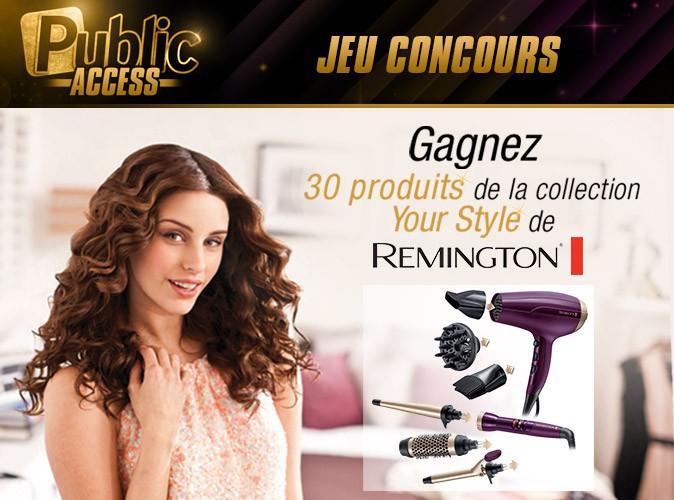 Jeu concours Public Access : gagnez vos kits Your Style de chez Remington !