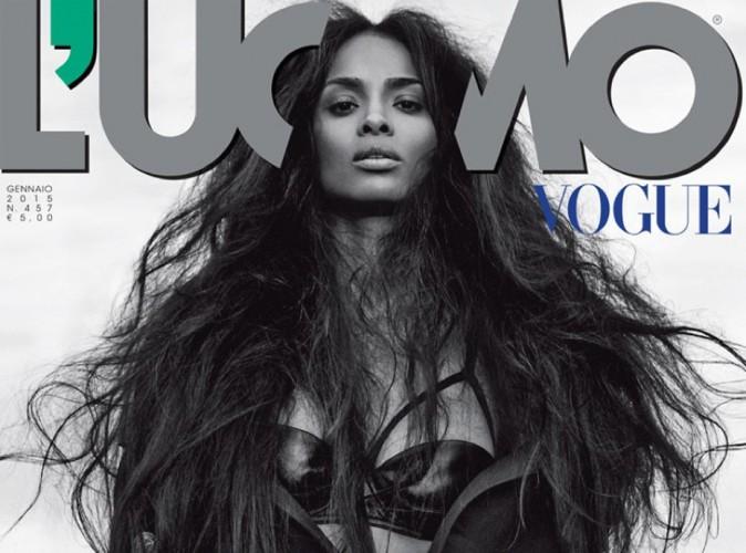Ciara : une bombe hot et sensuelle pour L'Uomo Vogue !