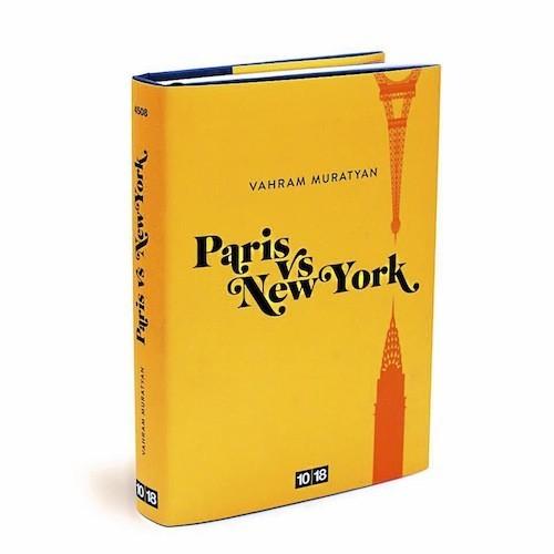 Livre Paris New York de Vahram Muratyan chez 10-18, sur fnac.com. 12,45 €.
