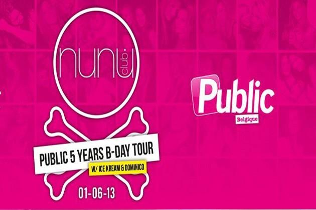 CE SOIR, Public Belgique célèbre ses 5 ans au NUNU Club !