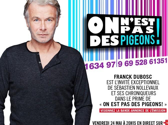 Franck Dubosc n'est pas un pigeon !