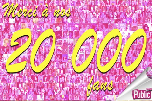 La page Facebook de Public Belgique atteint 20 000 fans : Merci à tous !