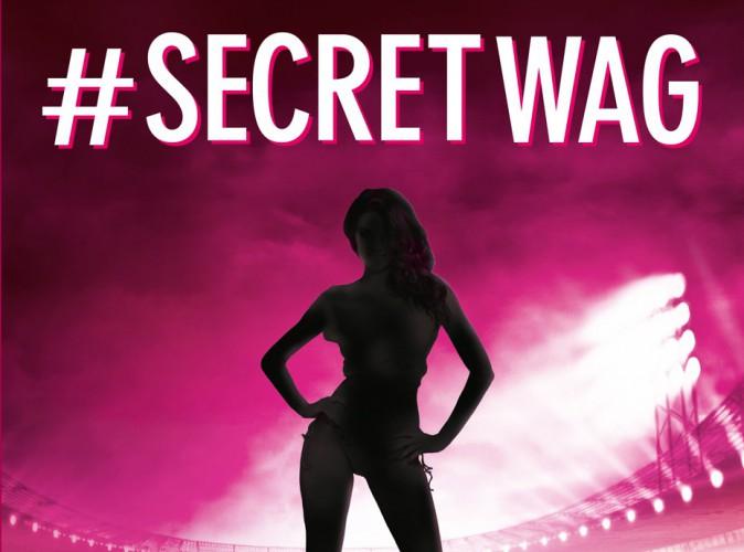 """Exclu Public : """"#SecretWag : confessions d'une femme de footballeurs"""" : """"Je détiens des infos à faire imploser le football européen."""""""