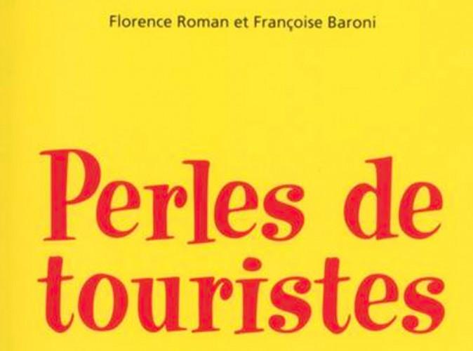 """Humour : """"Perles de touristes"""" ou les pires phrases des Français en vacances !"""