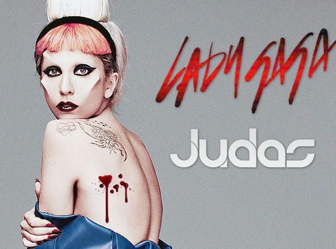 Lady Gaga : Judas, un nouveau titre qui ne devrait pas plaire à tous ses fans ...