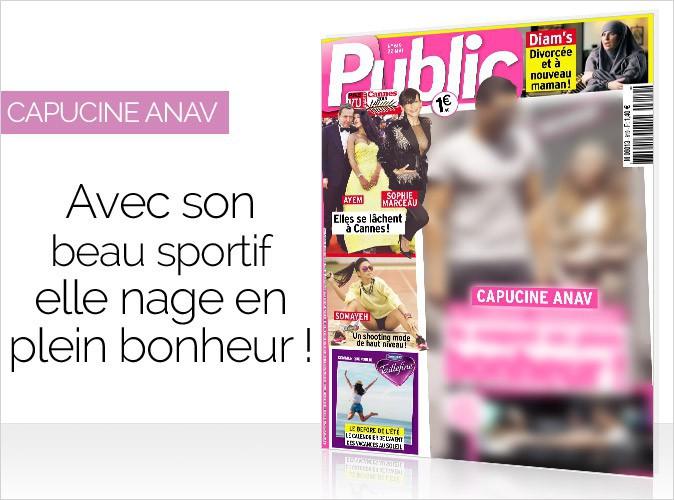 Magazine Public : Capucine Anav en couverture... Avec son beau sportif elle nage en plein bonheur !
