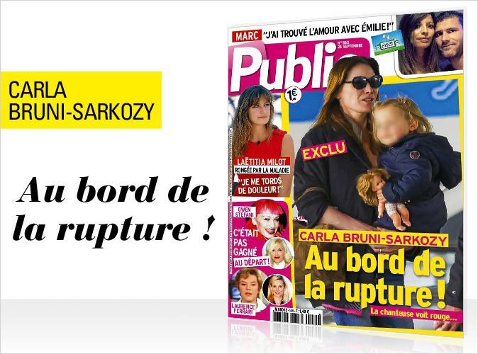 Magazine Public : Carla Bruni-Sarkozy au bord de la rupture... En couverture !