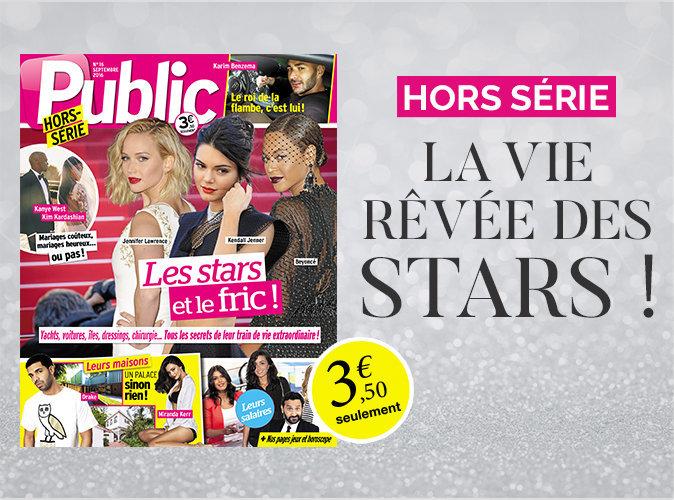 """Magazine Public : Hors-série spécial : """"La vie rêvée des stars"""" !"""