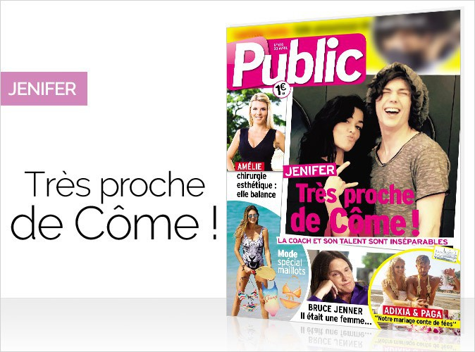 Magazine Public : Jenifer en couverture... Très proche de Côme !