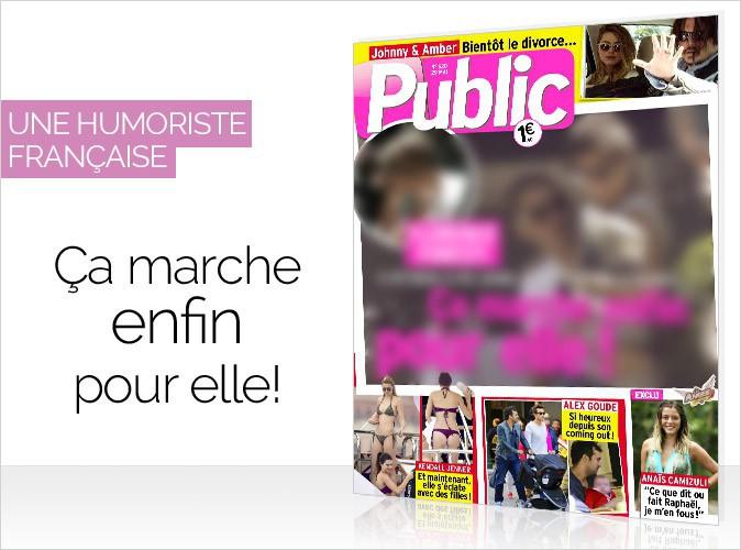 Magazine Public : l'humoriste pr�f�r�e des Fran�ais en couverture... Plus heureuse que jamais !