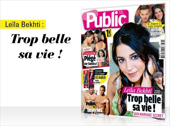Magazine Public : Leïla Bekhti en couv !