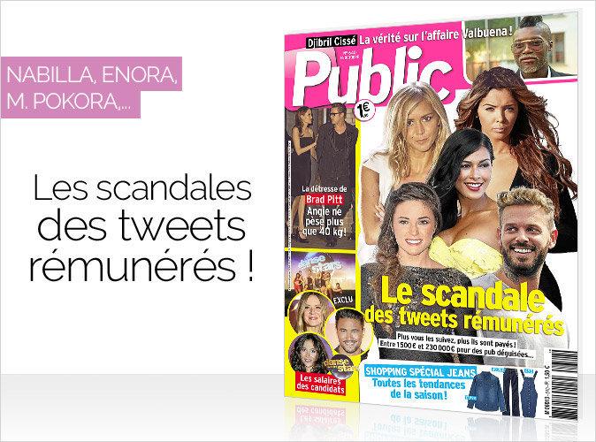 Magazine Public : Nabilla, Enora, M.Pokora  en couverture... Le scandale des tweets rémunérés !