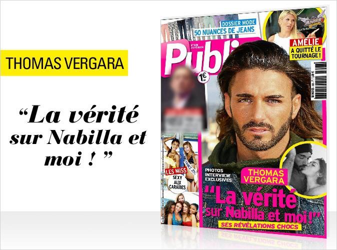 """Magazine Public : Thomas Vergara en couverture... """"Toute la vérité sur Nabilla et moi !"""""""