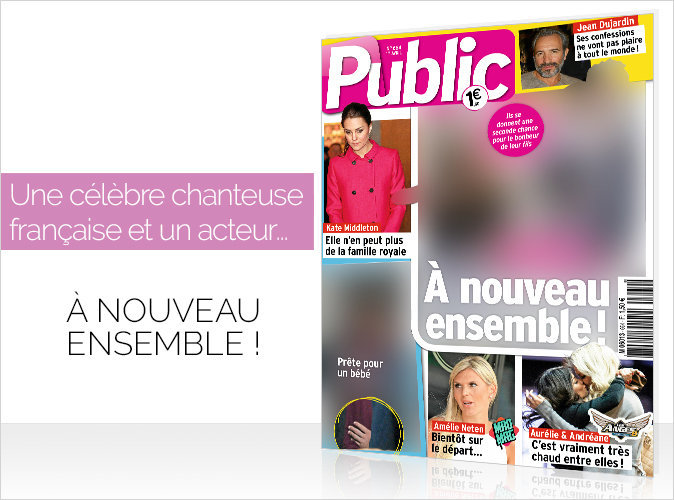 Magazine Public : Une célèbre chanteuse française et un acteur... A nouveau ensemble !