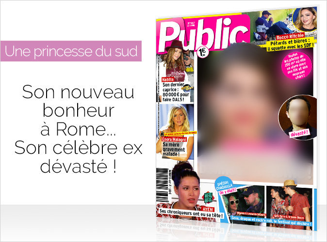 Magazine Public : une célèbre princesse du sud... son nouveau bonheur à Rome, son ex devasté !