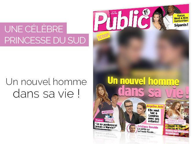 Magazine Public : Une célèbre princesse du Sud : un nouvel homme dans sa vie !