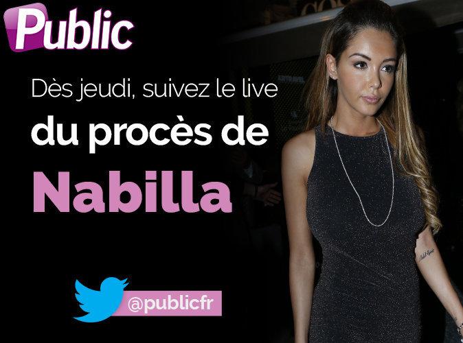 Nabilla : suivez son procès en live avec Public.fr !