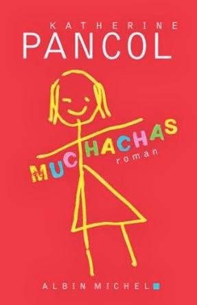 Février : Le nouveau roman de Katherine Pancol (Muchachas), nous fera bien triper !