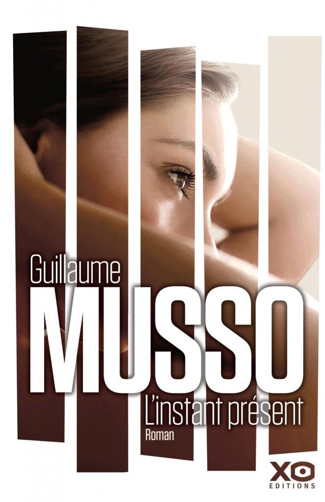 L'Instant présent, par Guillaume Musso, XO Éditions. 21,90 €.