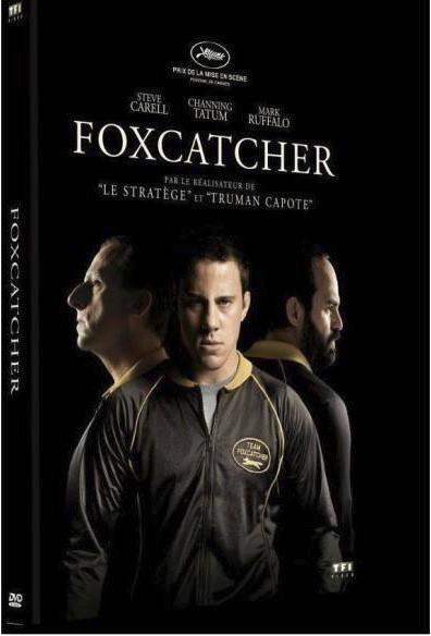 Foxcatcher, TF1 vidéo. 19,99 €.