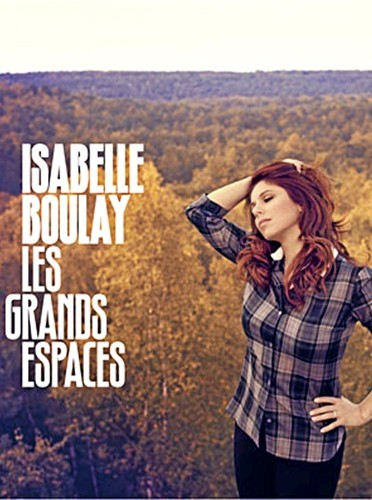 Isabelle Boulay, Les grands espaces, Polydor, 15,99€