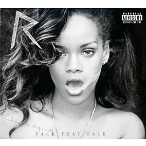 Rihanna, Talk That Talk,Barclay.15 €.