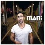 Mani,  Heroes of Today, My Major Company. 14,99 €