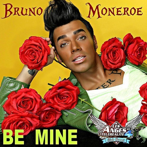 "La pochette du single ""Be Mine"" de Bruno Moneroe."