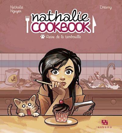 Nathalie Cookbook, reine de la tambouille, Ankama. 13,90 €.