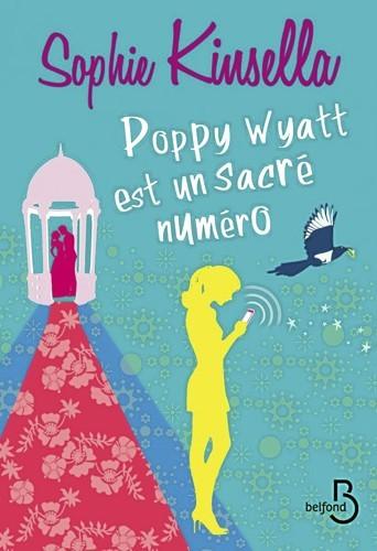 Poppy Wyatt est un sacré numéro, Belfond. 19,50 €