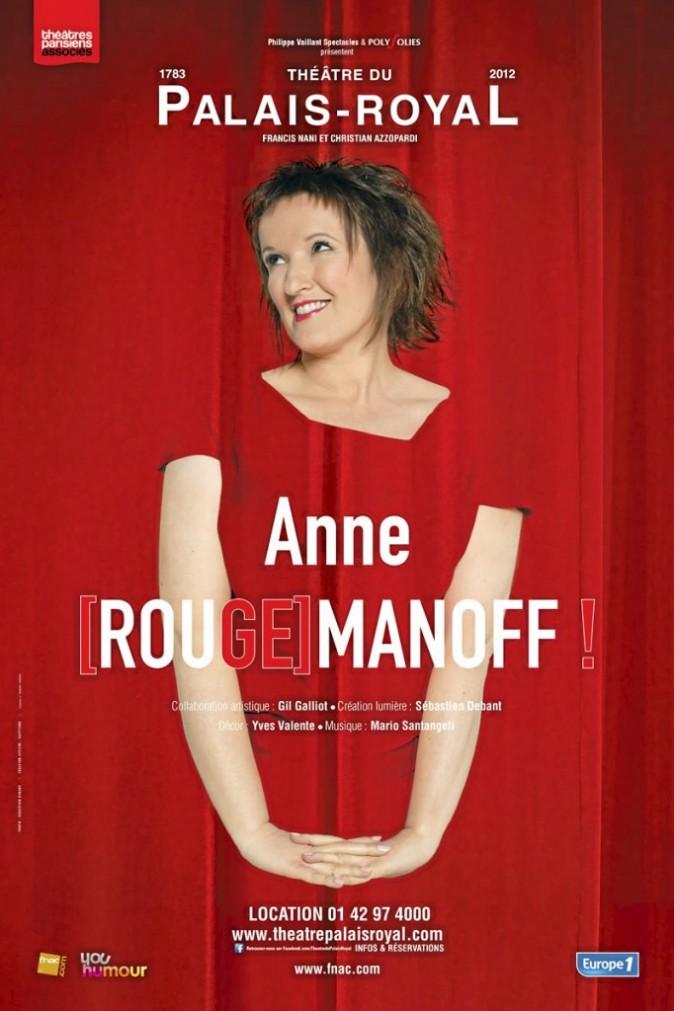 Anne [Rouge]manoff, c'est le nouveau one-woman show de la dame en rouge.