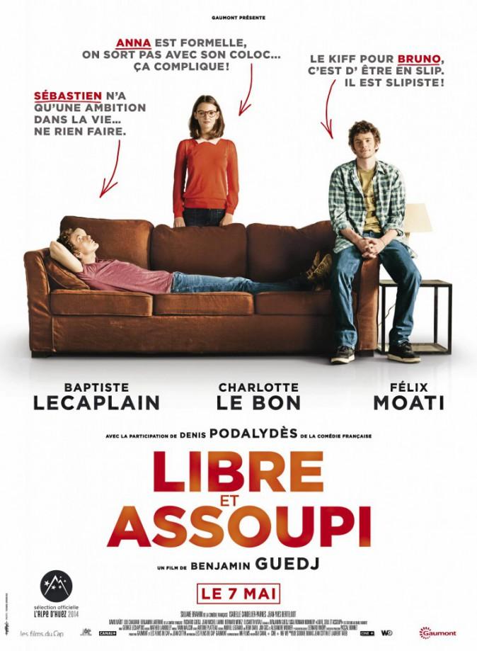 Libre et assoupi de Benjamin Guedj avec Baptiste Lecaplain, Charlotte Le Bon et Félix Moati !