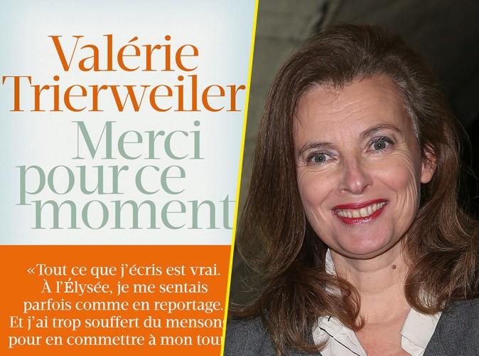 Valérie Trierweiler sort le brûlot Merci pour ce moment
