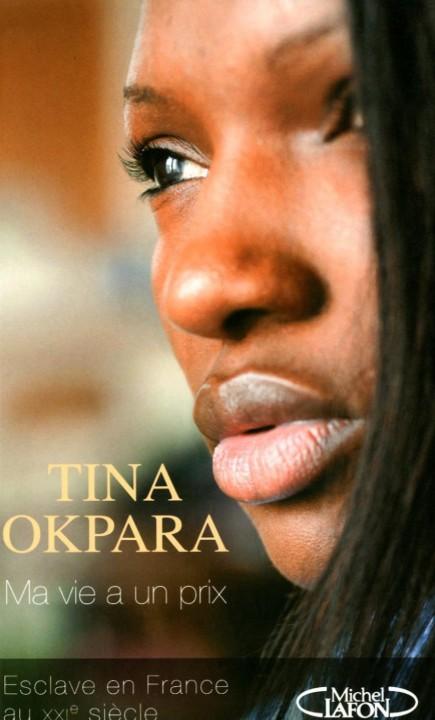 « Ma vie à un prix », le livre dans lequel Tina Okpara raconte le calvaire que ses parents adoptifs lui ont fait subir….