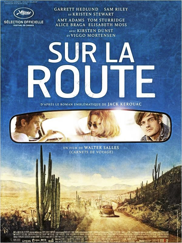 L'affiche du film Sur la route avec Kristen Stewart et Garrett Hedlund !