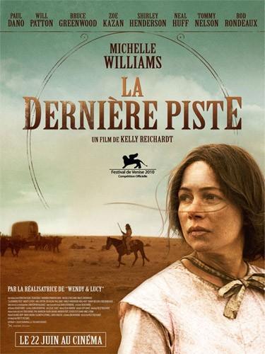 Michelle Wiliams dans le nouveau western de La Dernière piste.