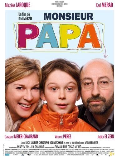"""""""Monsieur Papa"""", premier film réalisé par Kad Merad !"""