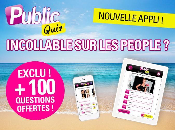 Public Quiz : le jeu sur les people !