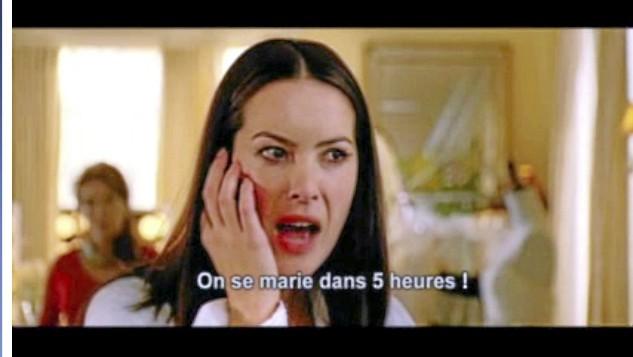 """""""Quoi ? Mais on se marie dans cinq heures !"""""""