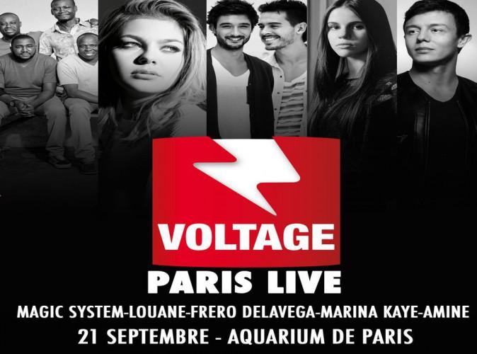 Voltage Paris Live : Louane, les Frero Delavega, Marina Kaye, Magic System, Amine... Gros show en perspective !